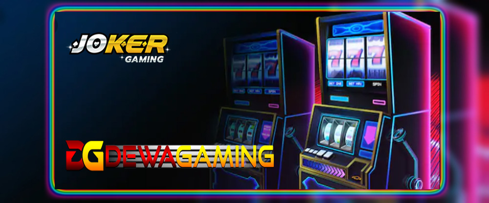 Tutorial Bermain Joker123 Game Slot Machine Online